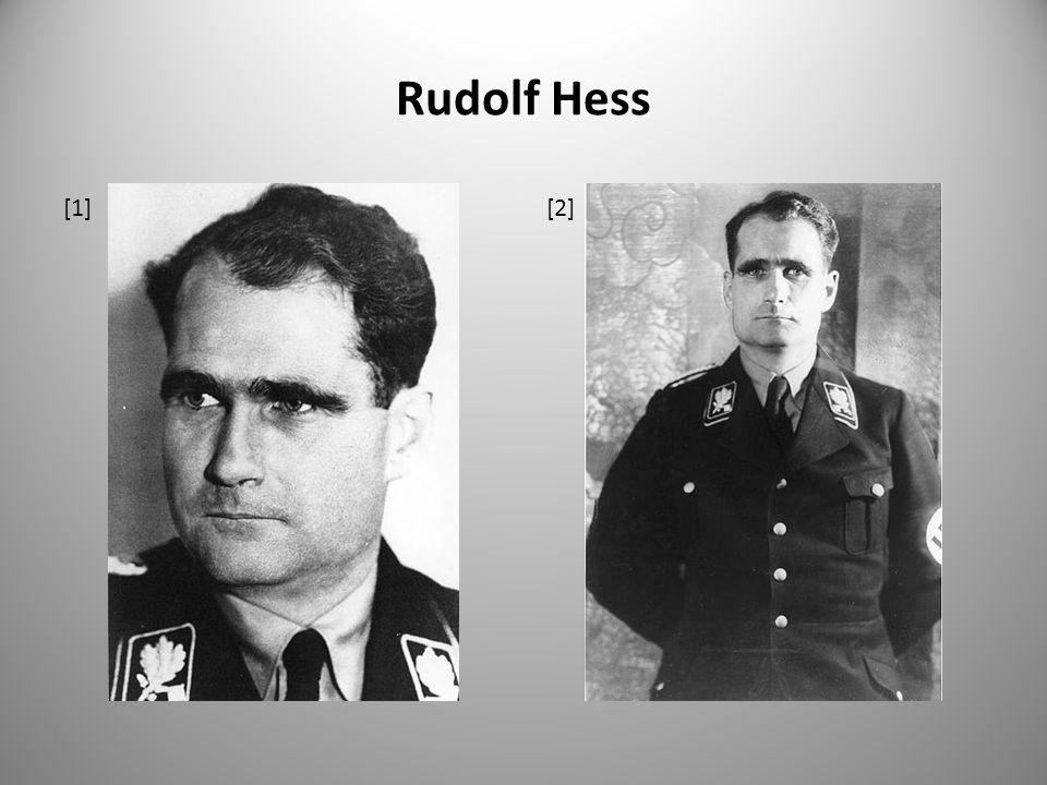 Rudolf Hess [1] [2]